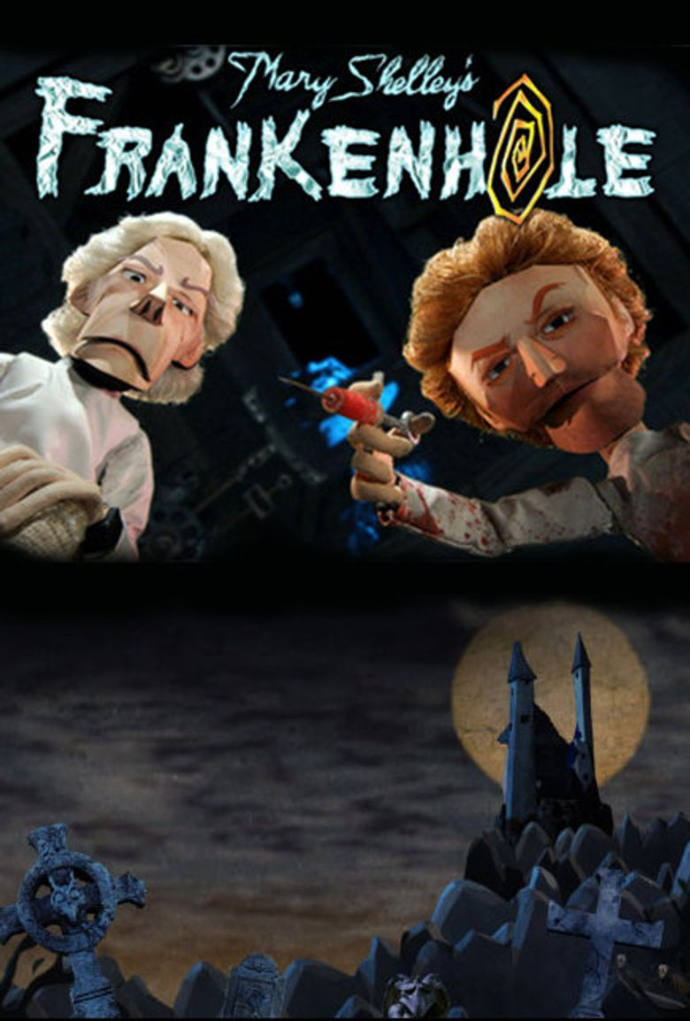 Mary Shelley's Frankenhole Poster