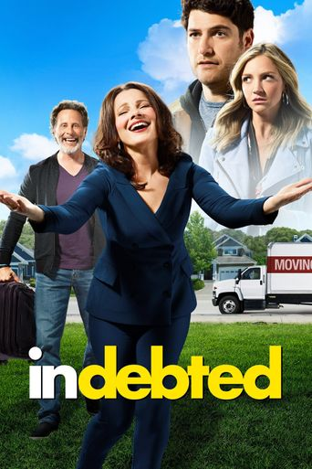 Indebted Poster