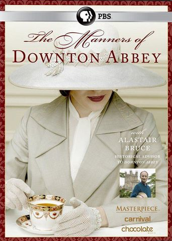 The Manners of Downton Abbey Poster