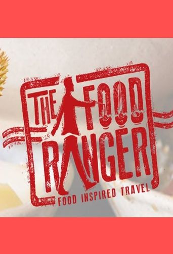 The Food Ranger Poster