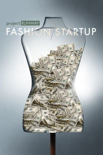 Project Runway: Fashion Startup Poster