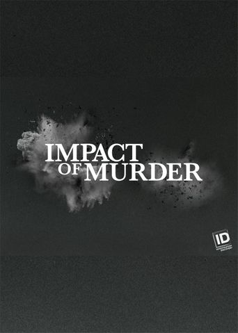 Impact of Murder Poster