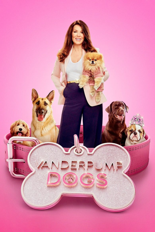Vanderpump Dogs Poster