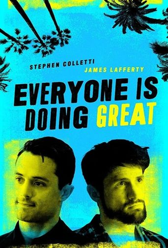 Everyone Is Doing Great Poster