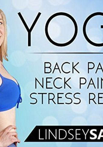 Yoga For Back Pain, Neck Pain & Stress Relief - Lindsey Samper Poster
