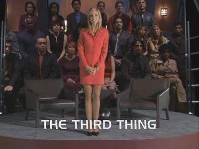Season 02, Episode 07 The Third Thing