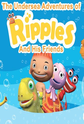 The Undersea Adventures of Ripples and His Friends Poster
