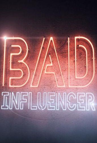 Bad Influencer Poster