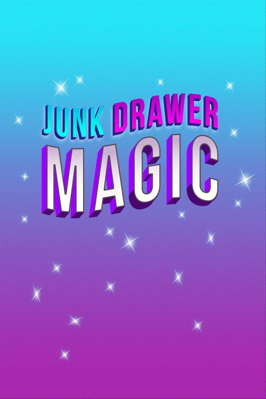 Junk Drawer Magic Poster