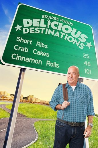 Watch Bizarre Foods: Delicious Destinations