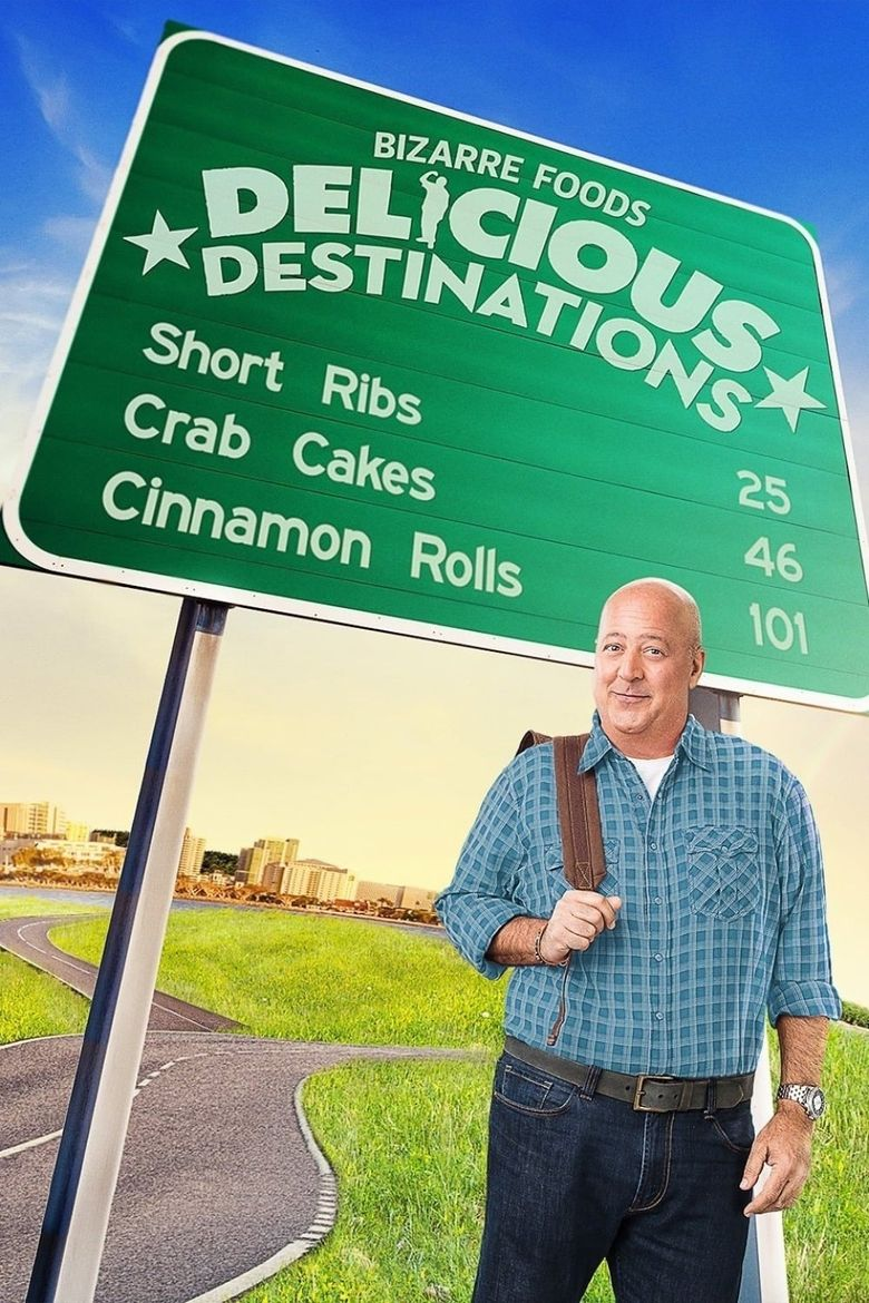 Bizarre Foods: Delicious Destinations Poster