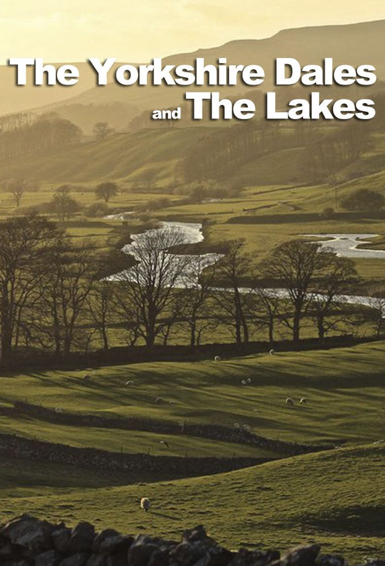 The Yorkshire Dales And The Lakes Poster