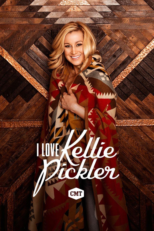 I Love Kellie Pickler Poster