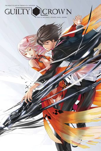Guilty Crown Poster