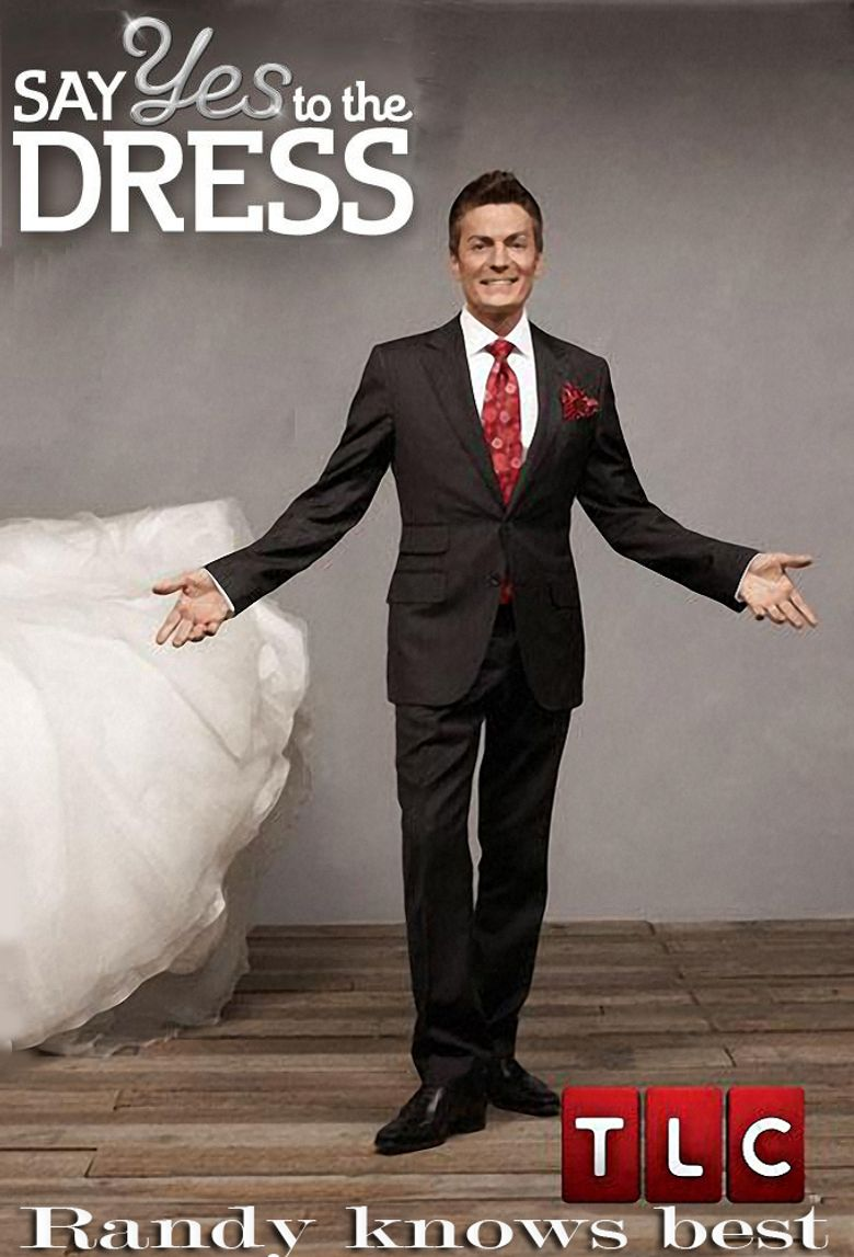 Say Yes to the Dress: Randy Knows Best Poster