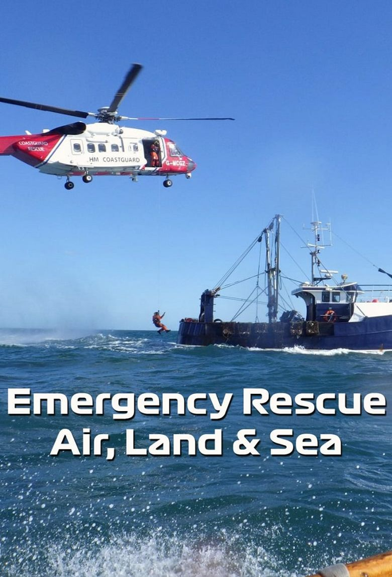 Emergency Rescue Air, Land & Sea Poster