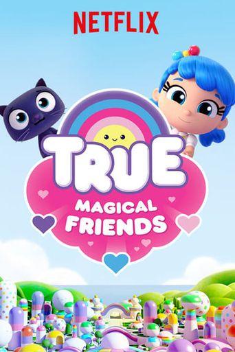True: Magical Friends Poster