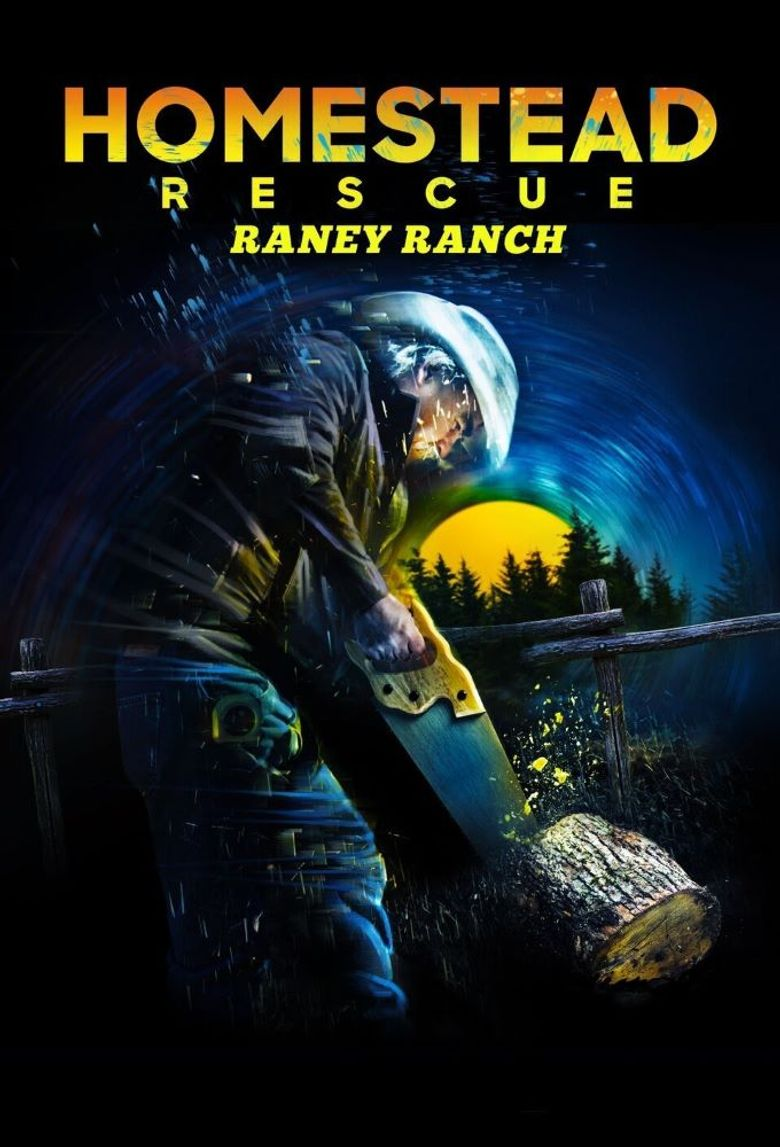 Homestead Rescue: Raney Ranch Poster