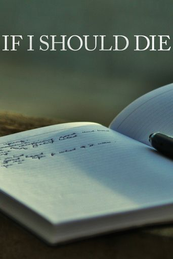 If I Should Die Poster