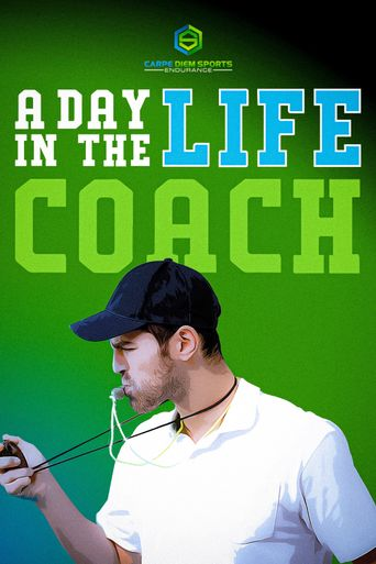 Endurance: Day in the Life - Coach Poster