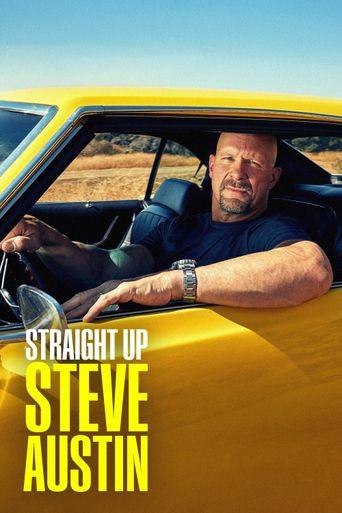 Straight Up Steve Austin Poster