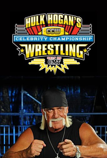 Hulk Hogan's Celebrity Championship Wrestling Poster
