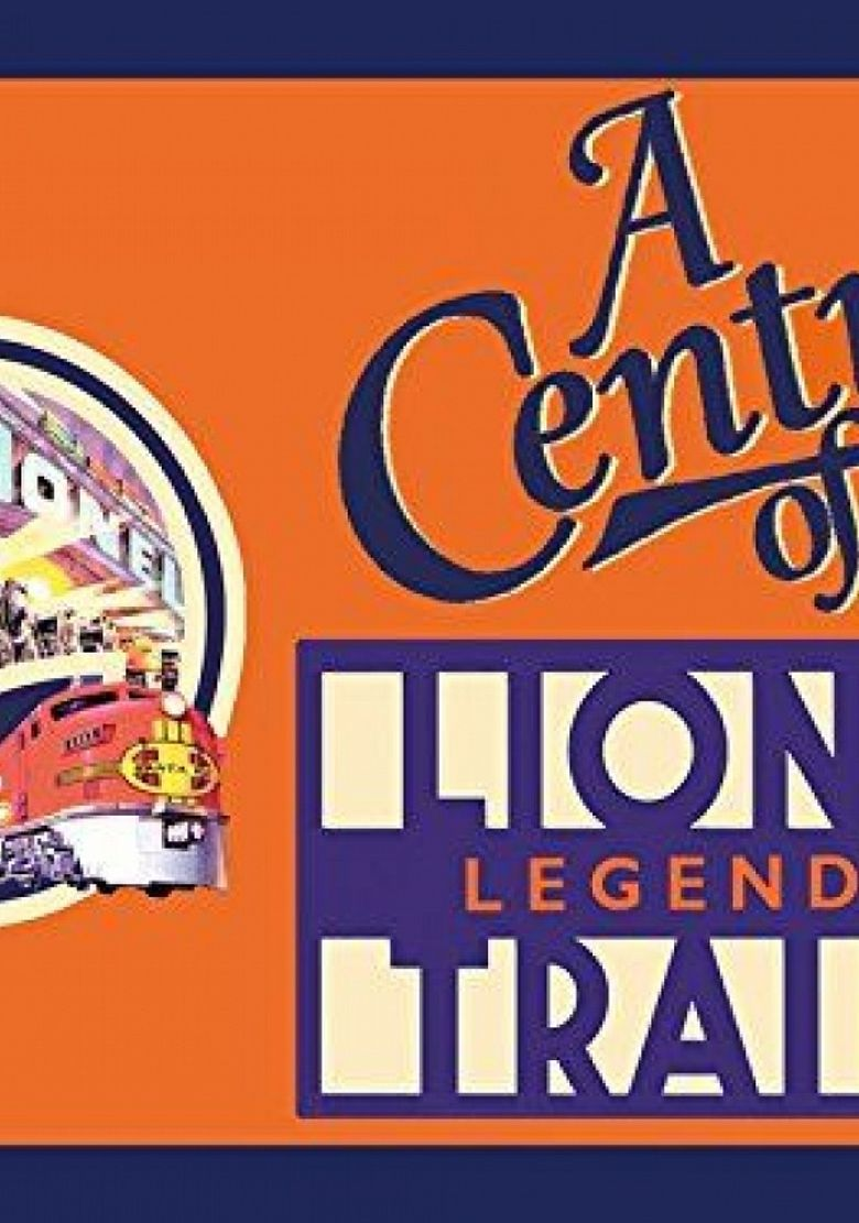 A Century of Lionel Legendary Trains Poster