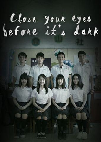 Close Your Eyes Before It's Dark Poster