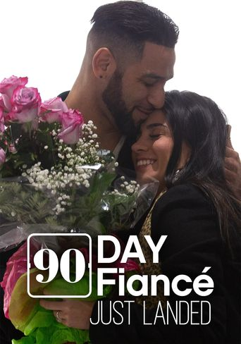 90 Day Fiancé: Just Landed Poster