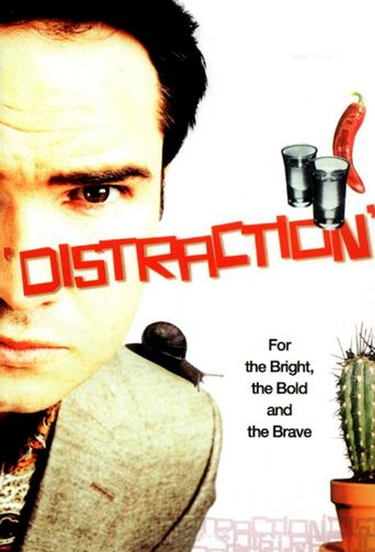 Distraction Poster
