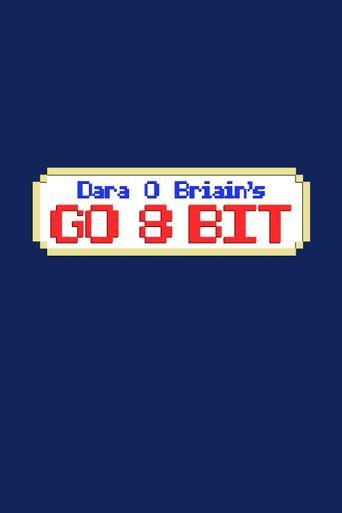 Dara O Briain's Go 8 Bit Poster