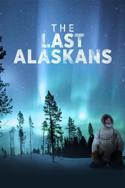 The Last Alaskans Poster