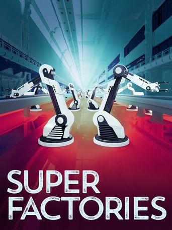 Super Factories Poster