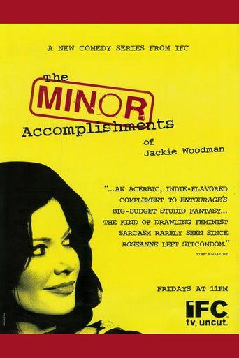 The Minor Accomplishments of Jackie Woodman Poster