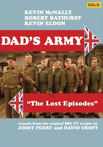 Dad's Army: The Lost Episodes Poster