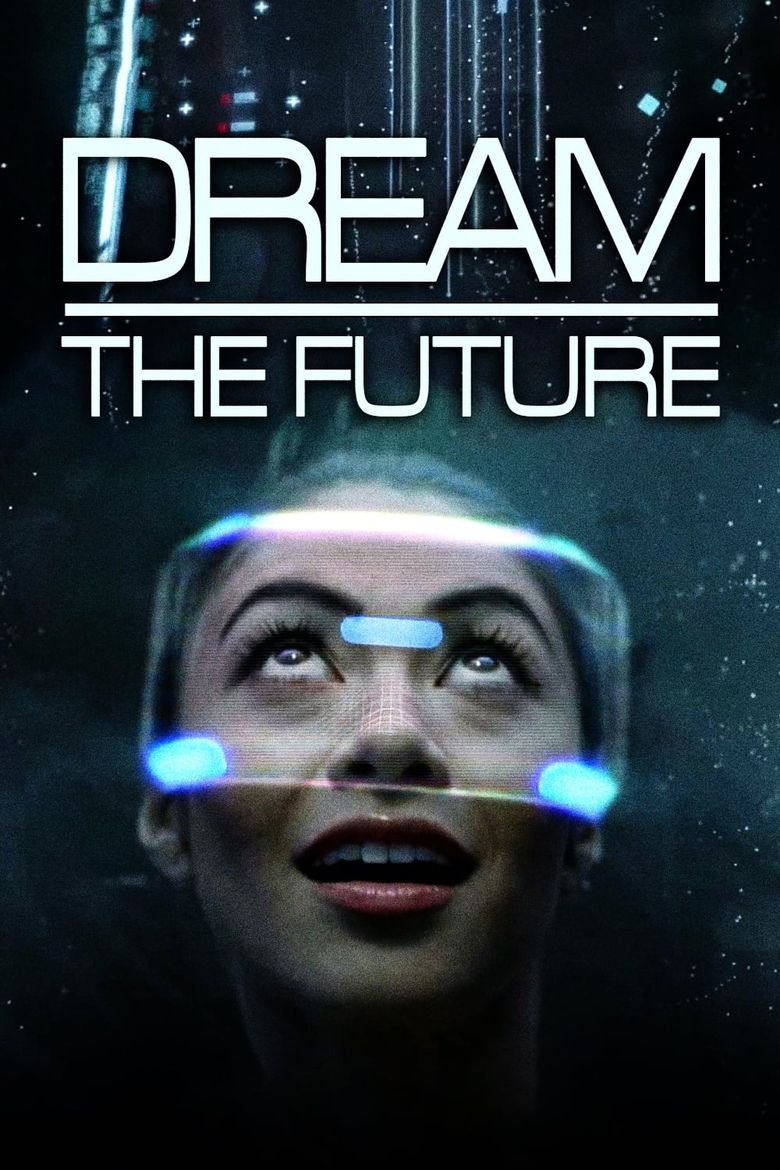 Dream the Future Poster