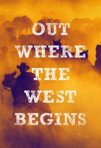 Out Where the West Begins Poster