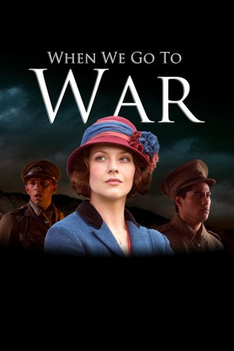 When We Go to War Poster