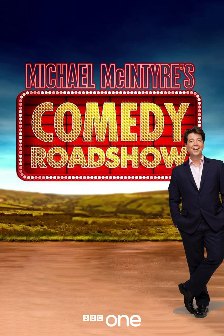 Michael McIntyre's Comedy Roadshow Poster