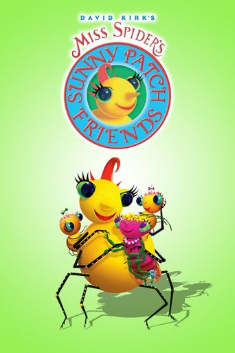 Miss Spider's Sunny Patch Friends Poster