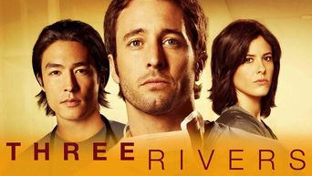 Watch Three Rivers