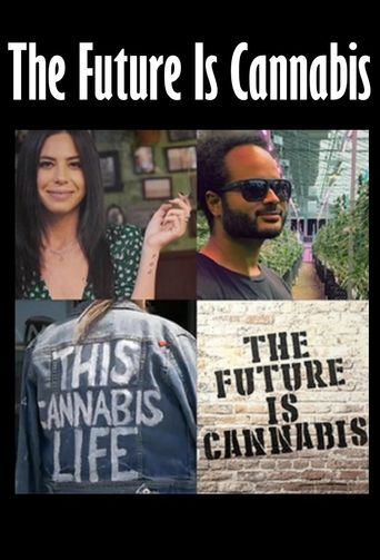 The Future is Cannabis Poster