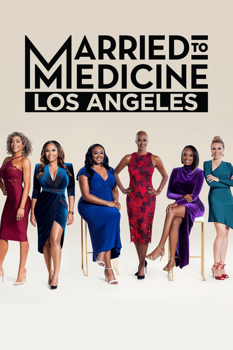 Married to Medicine Los Angeles Poster