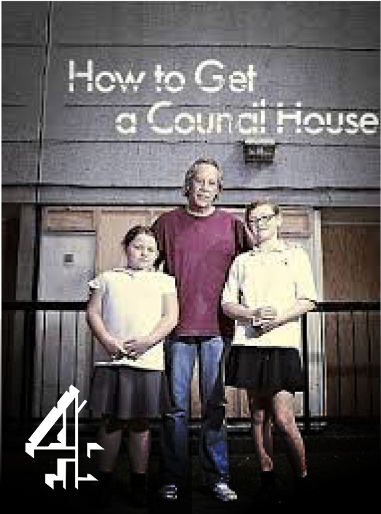 How to Get a Council House Poster