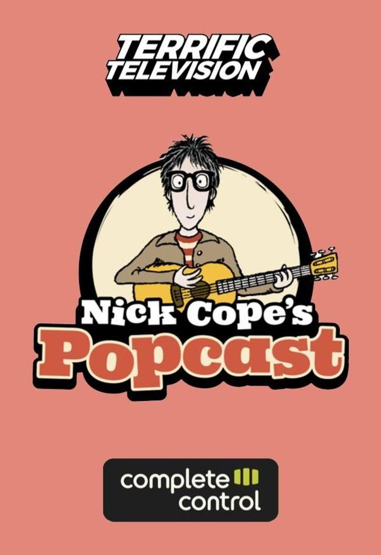 Nick Cope's Popcast Poster