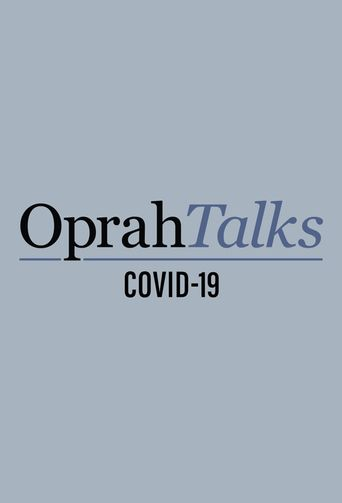 Oprah Talks COVID-19 Poster