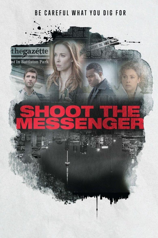 Shoot the Messenger Poster