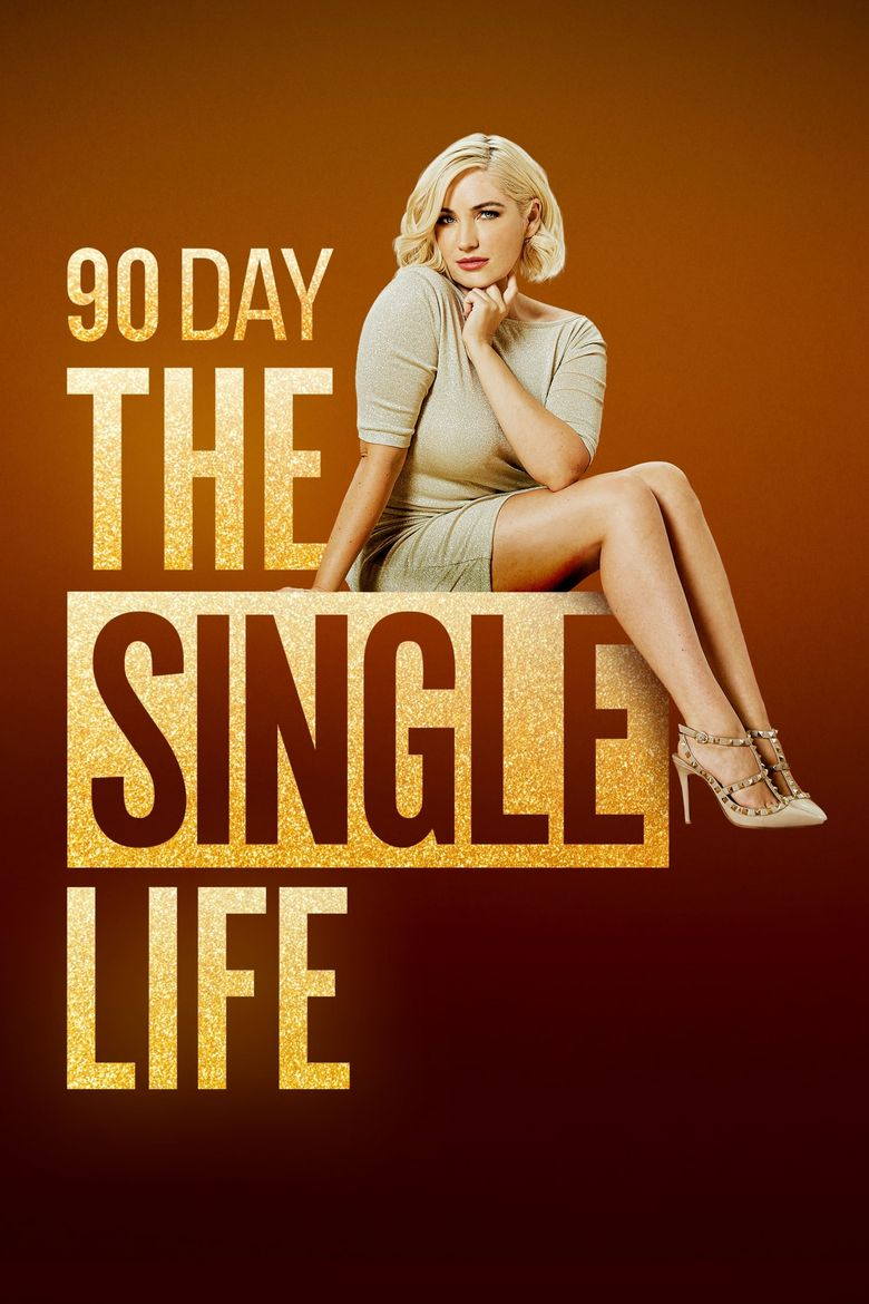 90 Day: The Single Life Poster