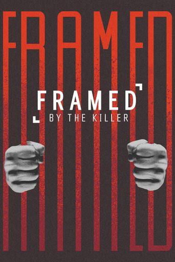 Framed By the Killer Poster