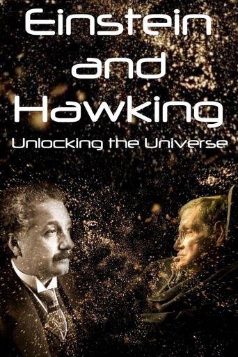Einstein and Hawking: Unlocking the Universe Poster